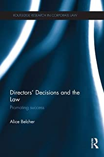 Directors' Decisions and the Law: Promoting Success (Routledge Research in Corporate Law) (English Edition)