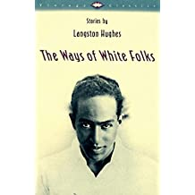 The Ways of White Folks: Stories (Vintage Classics) (English Edition)