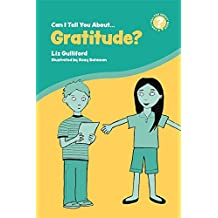 Can I Tell You About Gratitude?: A Helpful Introduction For Everyone (Can I tell you about...?) (English Edition)