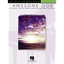 Awesome God: arranged by Phillip Keveren Phillip Keveren Series (English Edition)