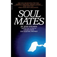 Soulmates: How You Can Find Your Own Soulmate (English Edition)