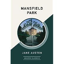 Mansfield Park (AmazonClassics Edition) (English Edition)