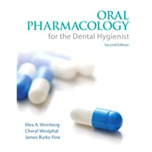 Oral Pharmacology for the Dental Hygienist (English Edition)