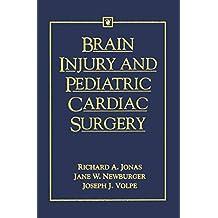 Brain Injury and Pediatric Cardiac Surgery (English Edition)