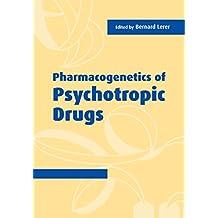 Pharmacogenetics of Psychotropic Drugs (English Edition)