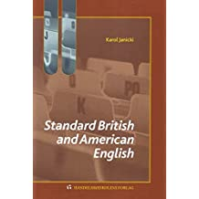 Standard British and American English: A Brief Overview
