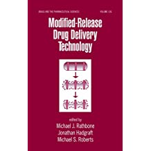 Modified-Release Drug Delivery Technology (Drugs and the Pharmaceutical Sciences Book 126) (English Edition)