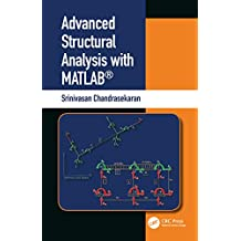 Advanced Structural Analysis with MATLAB® (English Edition)