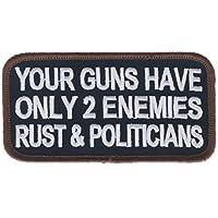 Your Guns Only Have Only 2 Enemies Rust & Politicians 10.16 cm 刺绣补丁 NOVP0012k