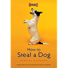 How to Steal a Dog: A Novel (English Edition)