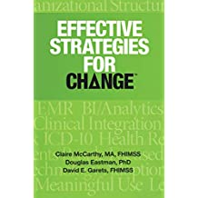 Effective Strategies for Change (HIMSS Book Series) (English Edition)