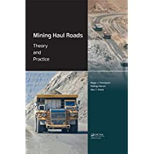 Mining Haul Roads: Theory and Practice (English Edition)