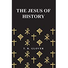The Jesus of History (English Edition)