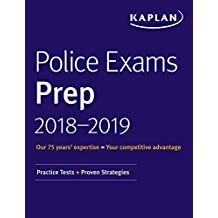 Police Exams Prep 2018-2019: Practice Tests + Proven Strategies (Kaplan Test Prep) (English Edition)