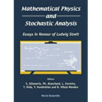 Mathematical Physics And Stochastic Analysis: Essays In Honour Of Ludwig Streit