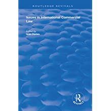 Issues in International Commercial Law (Routledge Revivals) (English Edition)