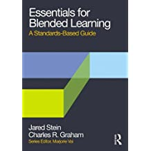 Essentials for Blended Learning: A Standards-Based Guide (Essentials of Online Learning) (English Edition)