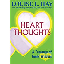 Heart Thoughts: A Treasury of Inner Wisdom (English Edition)