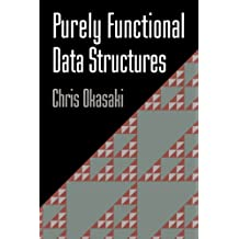 Purely Functional Data Structures (English Edition)