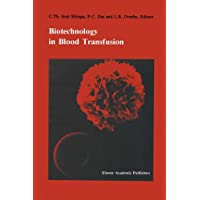 Biotechnology in blood transfusion: Proceedings of the Twelfth Annual Symposium on Blood Transfusion, Groningen 1987, organized by the Red Cross Blood Bank Groningen-Drenthe