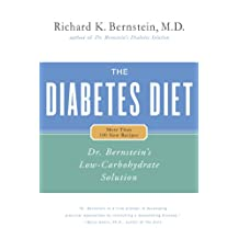 The Diabetes Diet: Dr. Bernstein's Low-Carbohydrate Solution (English Edition)