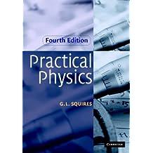 Practical Physics (English Edition)