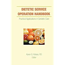 Dietetic Service Operation Handbook: Practical Applications in Geriatric Care (English Edition)
