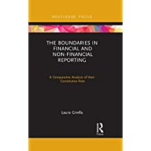 The Boundaries in Financial and Non-Financial Reporting: A Comparative Analysis of their Constitutive Role (Routledge Focus on Accounting and Auditing) (English Edition)