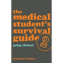 The Medical Student's Survival Guide: Bk. 2 (English Edition)