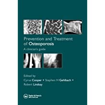 Prevention and Treatment of Osteoporosis: A Clinician's Guide (English Edition)