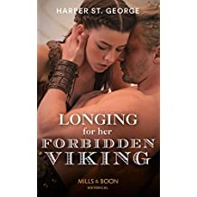 Longing For Her Forbidden Viking (Mills & Boon Historical) (To Wed a Viking, Book 2) (English Edition)
