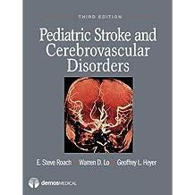 Pediatric Stroke and Cerebrovascular Disorders (English Edition)