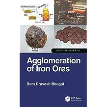 Agglomeration of Iron Ores (English Edition)
