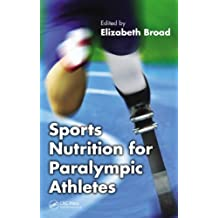 Sports Nutrition for Paralympic Athletes (English Edition)
