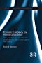 Economic Complexity and Human Development: How Economic Diversification and Social Networks Affect Human Agency and Welfare (Routledge Studies in Development Economics)