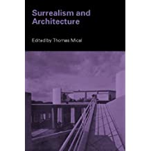 Surrealism and Architecture (English Edition)