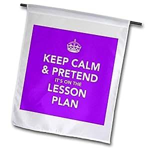 fl_149838 EvaDane - 趣味语录 - Keep calm and pretend it's on the lesson the lesson the lesson the lesson plan - 旗帜 12 x 18 inch Garden Flag fl_149838_1