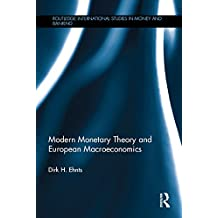 Modern Monetary Theory and European Macroeconomics (Routledge International Studies in Money and Banking) (English Edition)