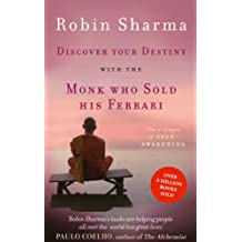 Discover Your Destiny with The Monk Who Sold His Ferrari: The 7 Stages of Self-Awakening (English Edition)