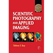 Scientific Photography and Applied Imaging (English Edition)