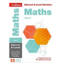 Collins A-level Revision – Edexcel A-level Maths Year 2 All-in-One Revision and Practice (English Edition)