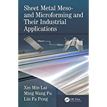 Sheet Metal Meso- and Microforming and Their Industrial Applications (English Edition)