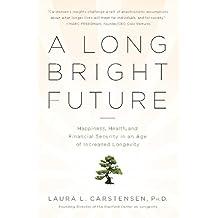 A Long Bright Future (English Edition)