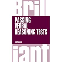 Brilliant Passing Verbal Reasoning Tests: Everything you need to know to practice and pass verbal reasoning tests (Brilliant Business) (English Edition)