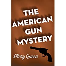 The American Gun Mystery (English Edition)