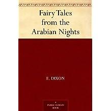 Fairy Tales from the Arabian Nights (免费公版书) (English Edition)