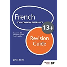 French for Common Entrance 13+ Revision Guide (English Edition)