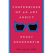 Confessions Of an Art Addict (English Edition)
