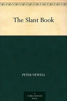 """The Slant Book (English Edition)"",作者:[Newell,Peter]"
