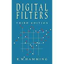Digital Filters (Dover Civil and Mechanical Engineering) (English Edition)